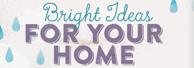 Bright Ideas for your home - title